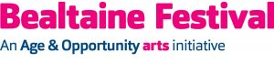 bealtaine festival an age & Oppertunity iniative